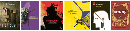 Translations of Sofi Oksanen's prize-winning book Purge appear or are forthcoming in nearly 40 different countries. From left: UK, Germany, Sweden, Hungary, Italy and Iceland.