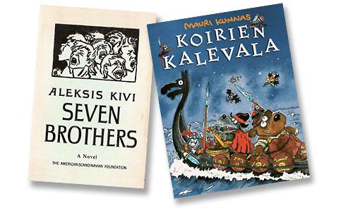 """Слева: """"Семь братьев"""" Алексиса Киви (1870) считается первым значимым романом, написанным по-фински. Справа: финский национальный эпос """"Калевала"""" явился основой для популярной детской книги о собаках Калевалы от Маури Куннаса"""